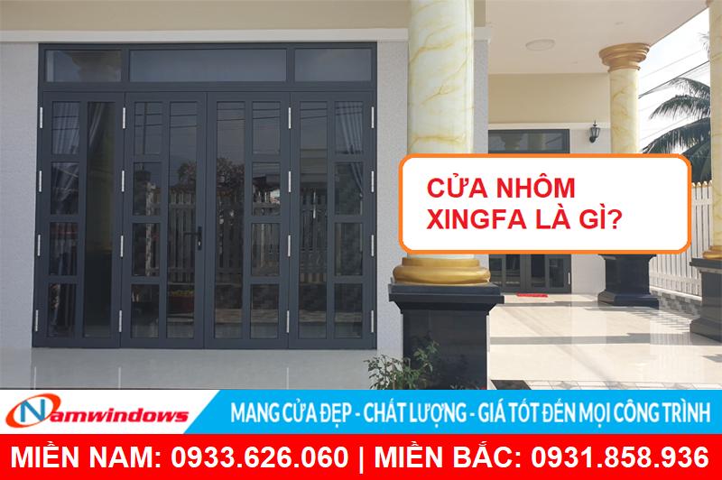Cửa nhôm Xingfa là gì